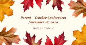 Parent Teacher Conferences on November 18th
