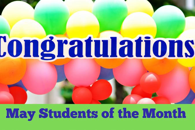 Congratulations May Students of the Month