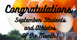Congratulations September Students and Athletes of the Month banner